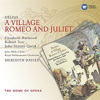 Meredith Davies – Delius: A Village Romeo and Juliet