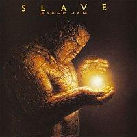 Slave – Stone Jam