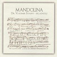 Různí interpreti – Vladimir Stiasny - Mandolina