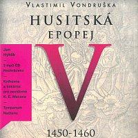 Jan Hyhlík – Husitská epopej V. - Za časů Ladislava Pohrobka (1450–1460) (MP3-CD)