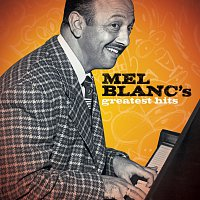 Mel Blanc – Greatest Hits