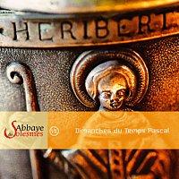 Choeur des moines de l'Abbaye de Solesmes – Dimanches Du Temps Pascal [With Pdf Booklet]