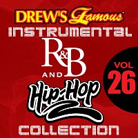 The Hit Crew – Drew's Famous Instrumental R&B And Hip-Hop Collection [Vol. 26]