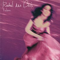 Rachel Des Bois – Tidam