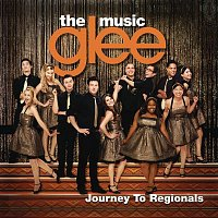 Glee Cast – Glee: The Music, Journey To Regionals