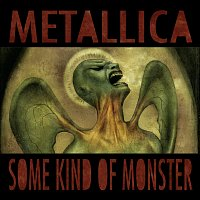Metallica – Some Kind Of Monster