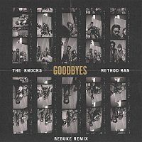 The Knocks – Goodbyes (feat. Method Man) [Rebuke Remix]
