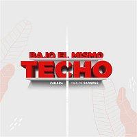Carlos Sadness & Zahara – Bajo el Mismo Techo