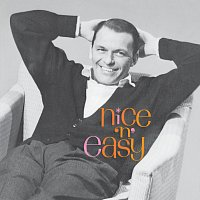 Frank Sinatra – I've Got A Crush On You / Nice 'N' Easy / The Nearness Of You