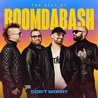Boomdabash – Don't Worry (Best of 2005-2020)
