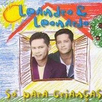 Leandro, Leonardo – Só Para Criancas