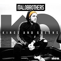 ItaloBrothers – Kings & Queens