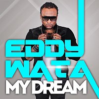 Eddy Wata – My Dream