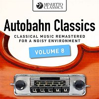 Jorge Bolet – Autobahn Classics, Vol. 8 (Classical Music Remastered for a Noisy Environment)
