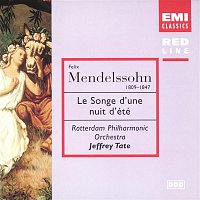 Jeffrey Tate, Rotterdam Philharmonic Orchestra – Mendelssohn: A Midsummer Night's Dream