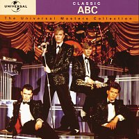 ABC – Classic ABC - The Universal Masters Collection