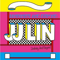 JJ Lin – 2infinity And Beyond