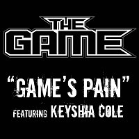 The Game, Keyshia Cole – Game's Pain [Edited Version]