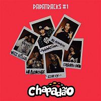 Papatinho, Mr. Catra, MC Alandim, Batz Ninja, Shawlin, QXÓ – Papatracks #1 Chapadao