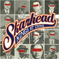 Skarhead – Kings At Crime