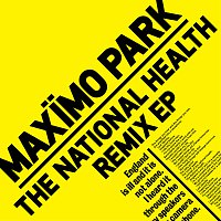 Maximo Park – The National Health Remix EP