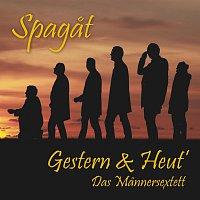 Gestern & Heut' – Spagat
