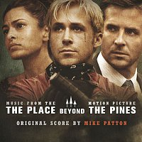 Mike Patton – The Place Beyond The Pines