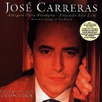 José Carreras – Amigos Para Siempre - Friends For Life