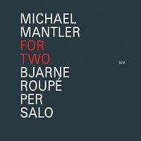 Bjarne Roupé, Per Salo – Michael Mantler: For Two