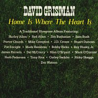 David Grisman – Home Is Where The Heart Is