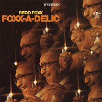 Redd Foxx – Foxx-A-Delic