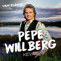 Pepe Willberg – Kevat (Vain elamaa kausi 9)