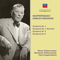 Hans Knappertsbusch – Bruckner: Symphonies Nos. 3, 4, 5 & 8