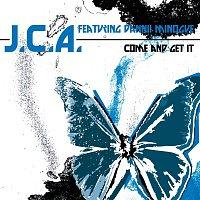 J.C.A., Dannii Minogue – Come And Get It