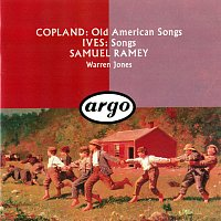 Samuel Ramey, Warren Jones – Copland: Old American Songs / Ives: 10 Songs