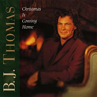 B.J. Thomas – Christmas Is Coming Home