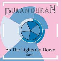 Duran Duran – As The Lights Go Down