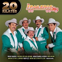 Los Traileros Del Norte – 20 Kilates