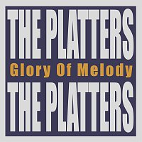 The Platters – Glory Of Melody