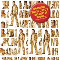 Bon Jovi – 100,000,000 Bon Jovi Fans Can't Be Wrong