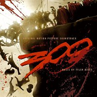 300 Original Motion Picture Soundtrack – 300 Original Motion Picture Soundtrack