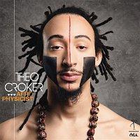 Theo Croker – AfroPhysicist