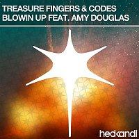 Treasure Fingers, Codes, Amy Douglas – Blowin' Up (Remixes)