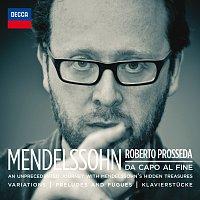 Roberto Prosseda – Mendelssohn: Da Capo Al Fine