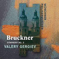 Valery Gergiev – Bruckner: Symphony No. 3 (Standard Digital)