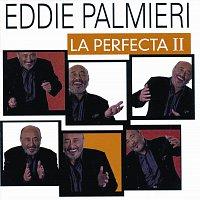 Eddie Palmieri – La Perfecta II