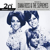 Diana Ross & The Supremes – 20th Century Masters: The Millennium Collection: Best of Diana Ross & The Supremes, Vol. 2