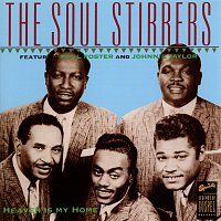 The Soul Stirrers – Heaven Is My Home