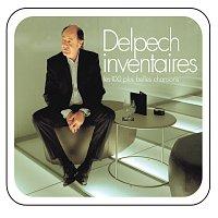 Michel Delpech – Delpech inventaires - les 100 plus belles chansons