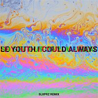 Le Youth, MNDR – I Could Always (feat. MNDR) [Sliiprz Remix]